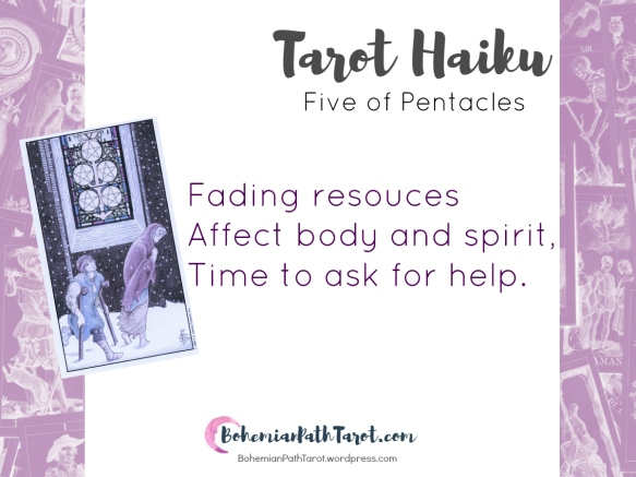 Haiku for the Five of Pentacles at www.BohemianPathTarot.wordpress.com